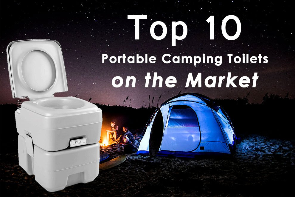 The 10 Best Portable Camping Toilet Reviews In 2018