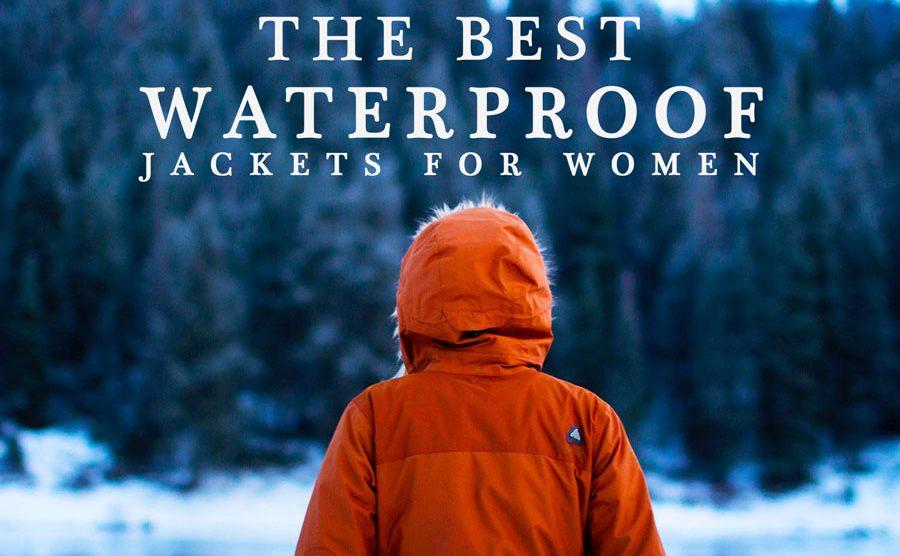the best waterproof jackets for women